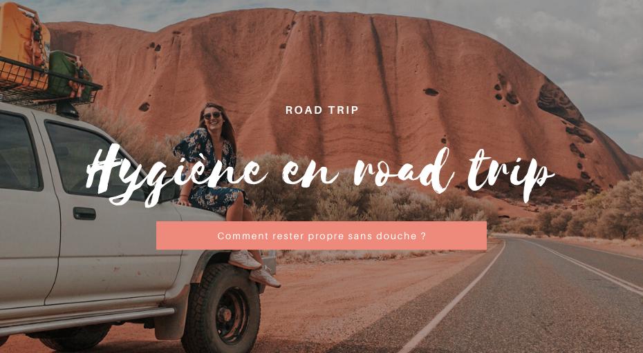 Hygiene en road trip australie