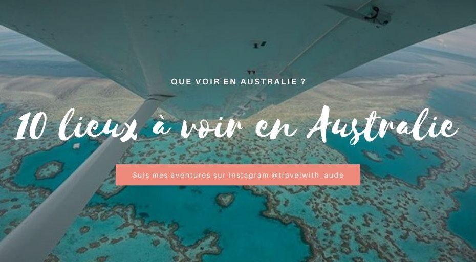 Que voir en Australie ? mes idées