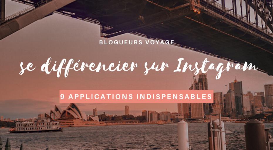 9 meilleures Applications pour Instagram voyage