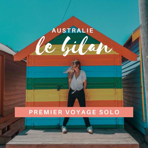 Bilan Australie voyage solo 6 mois road trip