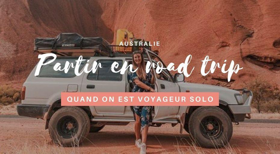 voyager solo en australie quand on veut faire un road trip